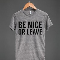 BE NICE OR LEAVE T-SHIRT (ID5310748)