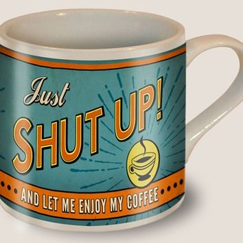 Shut Up! Mug - The Afternoon