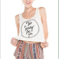 Brandy Melville Too Sassy For You Crop Tank
