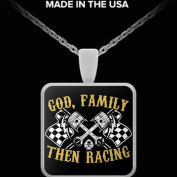 A Must Have - GOD,Family,Then Racing Necklace! racigfr