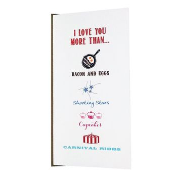 I Love You More Greeting Card for Anniversary, Wedding and Love