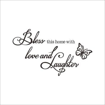 Bless This Home LOVE LAUGHTER quote words Butterfly DIY decal