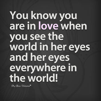 You know you are in love when you see - Quotes with Pictures