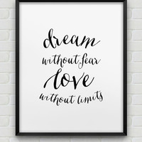 printable inspirational print // instant download print // black and white home decor print // typographic wall art // love print // dream