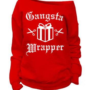 Gangsta Wrapper. Womens Christmas Sweatshirt. Off shoulder Slouchy. Funny Christmas Sweater