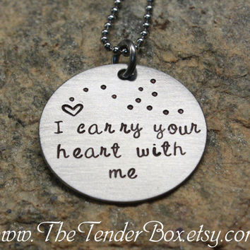 I carry your heart with me hand stamped necklace remembrance military couples jewelry