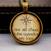 Not All Those Who Wander Necklace. Not All Those Who Wander Are Lost. Fandom Necklace. 18 Inch Chain.