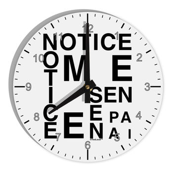 "Notice Me Senpai Artistic Text 8"" Round Wall Clock with Numbers"