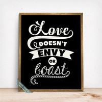 Love Doesnt Envy or Boast Print, Typography Poster, Love Quote, Dorm Decor, Room Wall Art, Gift Idea, Love Print, Mothers Day Gift
