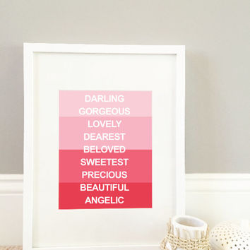 Loving Words Nursery Print, pink nursery art - baby girl nursery print - kids wall art - home decor