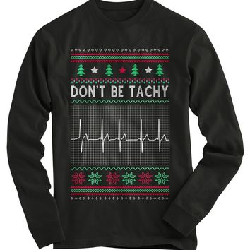 Don't Be Tachy Ugly Christmas