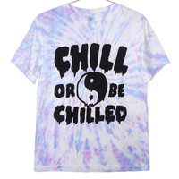 Yin Yang Drippy Chill or Be Chilled Tie Dye T-Shirt  -  Drippy, Kawaii, Soft Grunge, Tiedye