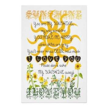 You are my sunshine poster