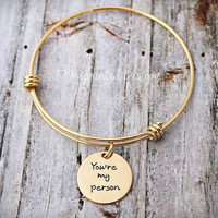 Alex And Ani Style Bracelet - Personalized - Adjustable - Gold - You're My Person - Hand Stamped Jewelry - Sisters - Best Friends - Couples