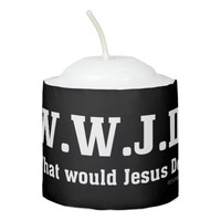 WWJD? What Would Jesus Do? Votive Candle