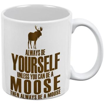 CUPUPWL Always Be Yourself Moose White All Over Coffee Mug