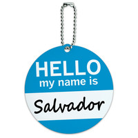 Salvador Hello My Name Is Round ID Card Luggage Tag