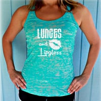 Burnout Workout Tank Top. Cross Training Tank Top. Lunges and Lipgloss. Womens Workout Clothes. Fitness Motivation. Inspirational Tank.