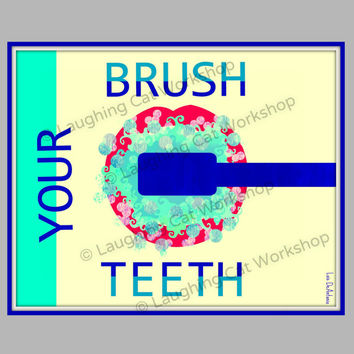 Brush your teeth art print kids boys girls bathroom wall art school nurse wall decor pediatric dentist wall decor day care wall art baby art
