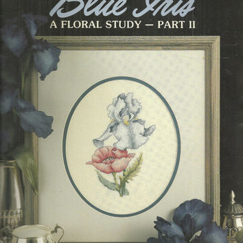 Blue Iris A Floral Study Counted Cross Stitch Pattern - Leisure  Arts 770