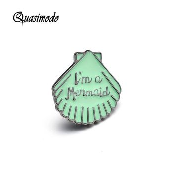 Quasimodo I'm a mermaid Shell Cute Enamel Pin Badges Metal Green Vintage Brand Pin Brooches For Women Elegant Brooches