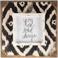 You are Loved Ikat Wall Plaque | Hobby Lobby