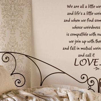 Life is weird Dr Seuss quote wall decal
