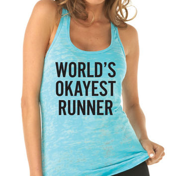 World's Okayest Runner. Running Tank Top. Workout Tank. Running Shirt. Training Tank. Marathon Tank. 5K. Half Marathon Shirt. Run Disney