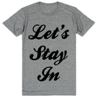 Let's Stay In