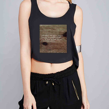 Mockingjay Quote for Crop Tank Girls S, M, L, XL, XXL *07*