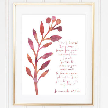 For I Know the Plans Print / Jeremiah 29:11 Art / Bible Verse Print / Scripture Nursery Print / Up to 13x19