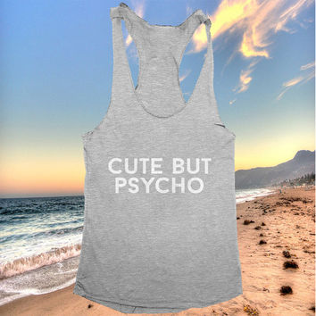 cute but psycho racerback tank top dark grey yoga gym fitness work out fashion cute gift funny saying