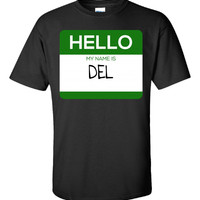 Hello My Name Is DEL v1-Unisex Tshirt