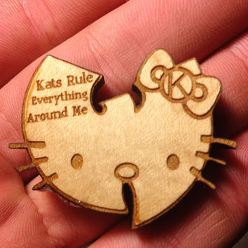 Kats rule everything around me pin