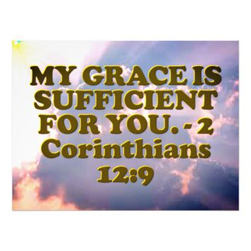 Bible verse from 2 Corinthians 12:9. Photo Print
