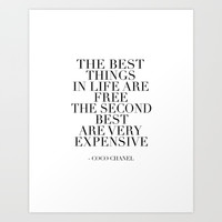 The Best Things In Life, Are Free The Second Best Are Very Expensive,Inspired,Decor,Fa Art Print by Printable Aleks