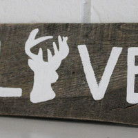 Handmade Rustic Buck Hunting Love Reclaimed Wood Sign