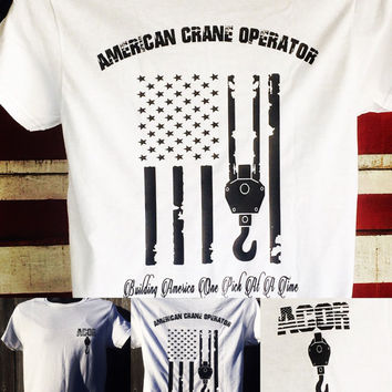 American crane operator rigger tshirt, crane operator, job shirt, crane worker, mens clothing, construction shirts, unisex adult clothing