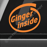 Ginger Inside Funny Bumper Sticker Vinyl Decal Car Truck SUV Window Sticker 4x4 Off Road Muscle Car JDM Dope ill Civic