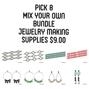 Pick 8 Jewelry Beading Supplies, Craft Supplies Bundle, Mixed Lot, 8 Mix Your Own Jewelry Supplies, Wholesale Lot, Bundle Jewelry Supplies