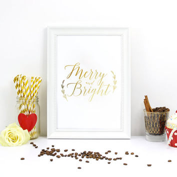 Merry and Bright Print, Real Gold Foil Print, Christmas Print, Christmas Decor, Nursery Decor, Holiday Sign, Gold Foil Art, Holiday Print