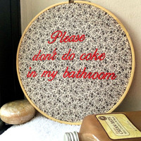 "Please Don't Do Coke In My Bathroom - Funny Cross Stitch 7"" Embroidery Hoop Decor"