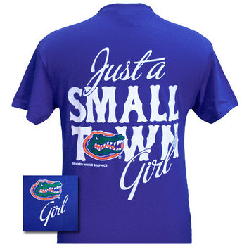New Florida Gators Small Town Girl Girlie Bright T Shirt