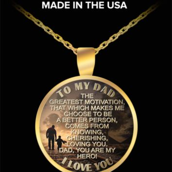 To my dad, my hero - I love you pendant necklace