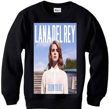 Lana Del Rey born to die sweatshirt sweater indie by LUXURYCHEST