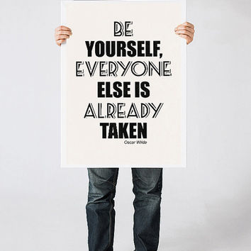 Black and White quote poster, Oscar Wilde quote art print, Motivational poster, Be yourself, Everyone else is already taken