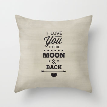 I love you to the moon and back    Throw Pillow by Pen Creations