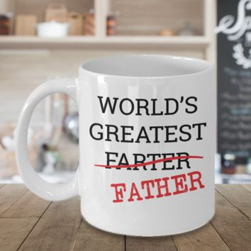 Worlds Greatest FARTER I Mean FATHER Funny Fathers Day Dad Gift Coffee Mug NEW