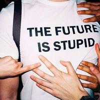 "White ""The Future is Stupid"" Letter Print T-Shirt"