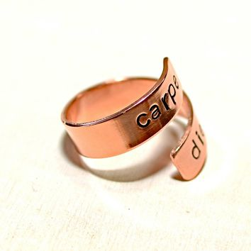 Carpe diem copper bypass ring